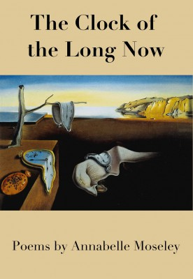 Annabelle Moseley's &quot;The Clock of the Long Now&quot; front cover