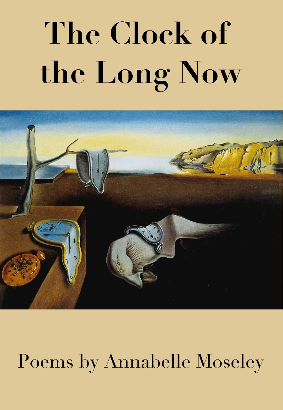 "Annabelle Moseley's ""The Clock of the Long Now"" front cover"